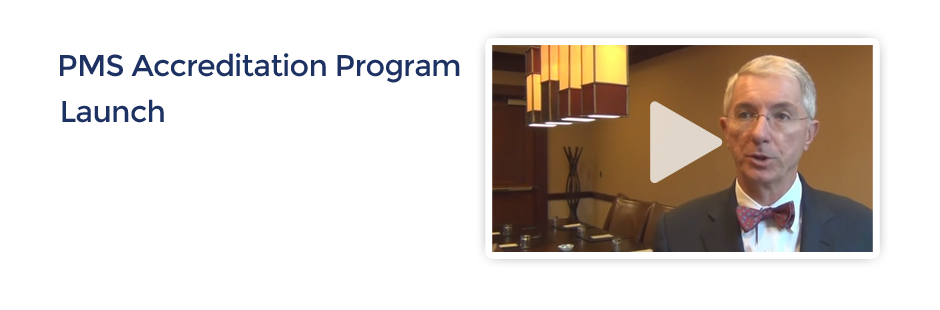 PMS Accreditation Program Launch